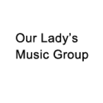 Our Lady's Music Group